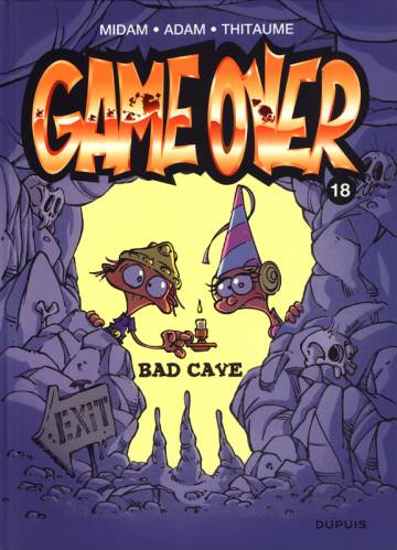 Couverture de l'album GAME OVER Tome #18 Bad cave