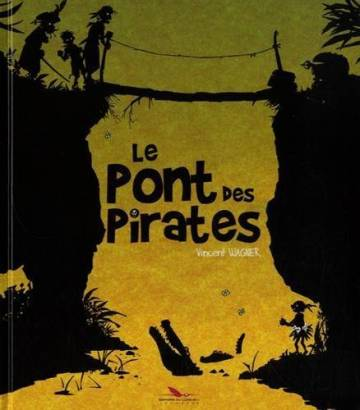 Couverture de l'album LE PONT DES PIRATES Le pont des pirates