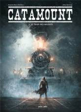 Couverture de l'album CATAMOUNT Tome #2 Le train des maudits